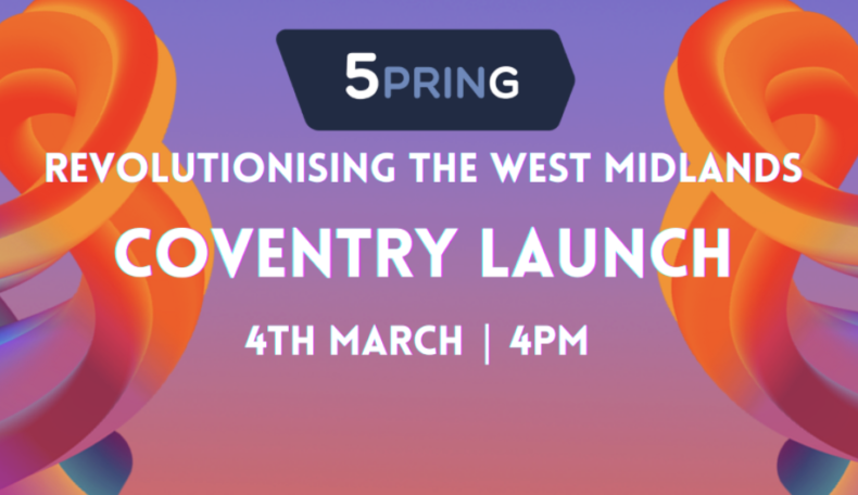 5PRING – Revolutionising the West Midlands – Coventry
