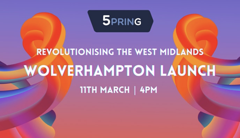 5PRING – Revolutionising the West Midlands – Wolverhampton
